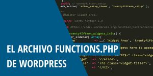 El archivo functions.php de WordPress
